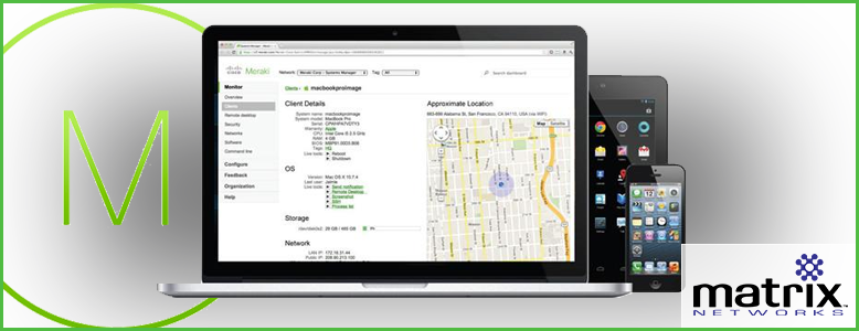Meraki Mobile Device Management Software deployed to manager mobile devices on your network.