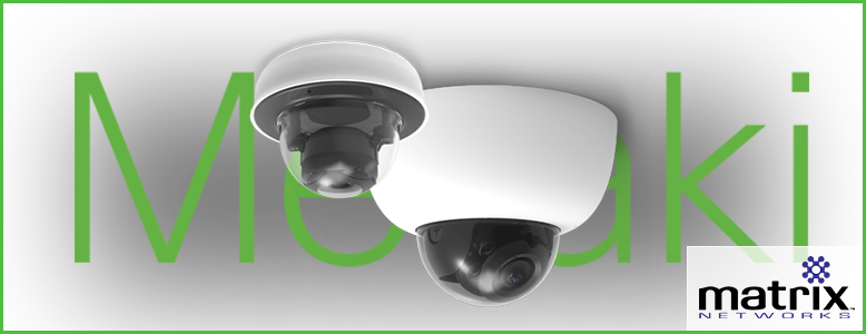 Meraki Security Camera | Cisco partner in Portland Oregon Matrix Networks