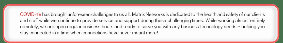 Matrix Networks COVID-19 Messaging