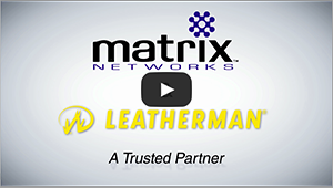 Matrix Networks - business phone system testimonial from Leatherman Tool Group