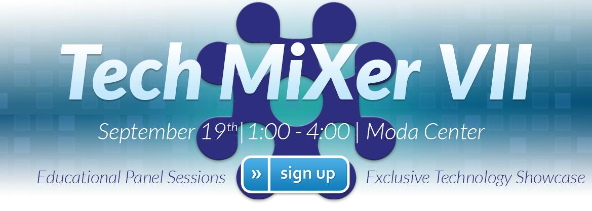 Tech MiXer VII powered by Matrix Networks - Portland's Premier Technology Showcase